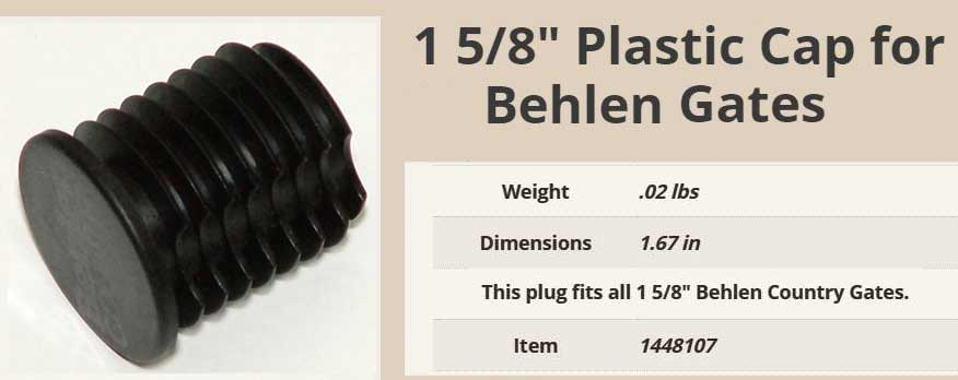 Behlen Gate Plastic Cap Plug - part# 1448107